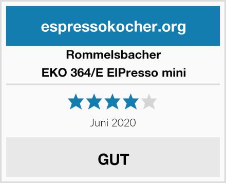 Rommelsbacher EKO 364/E ElPresso mini Test