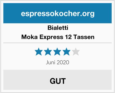 Bialetti Moka Express 12 Tassen Test