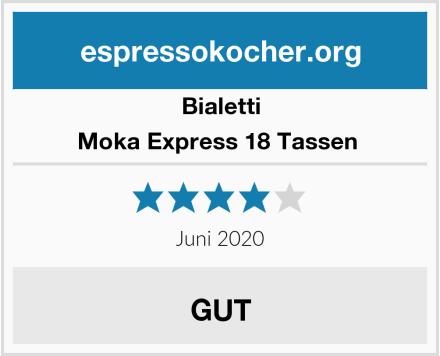 Bialetti Moka Express 18 Tassen  Test