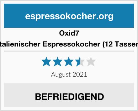 Oxid7 Italienischer Espressokocher (12 Tassen) Test