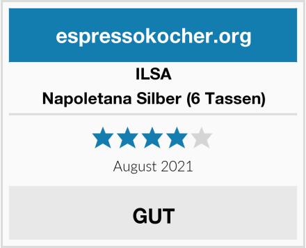 ILSA Napoletana Silber (6 Tassen) Test