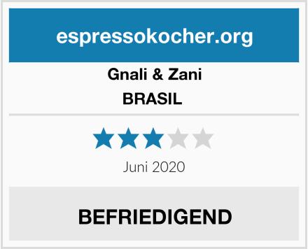 Gnali & Zani BRASIL  Test