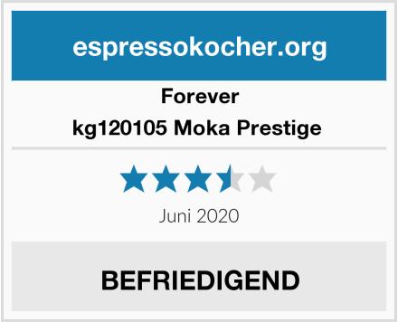 Forever kg120105 Moka Prestige  Test