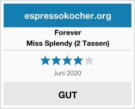Forever Miss Splendy (2 Tassen) Test