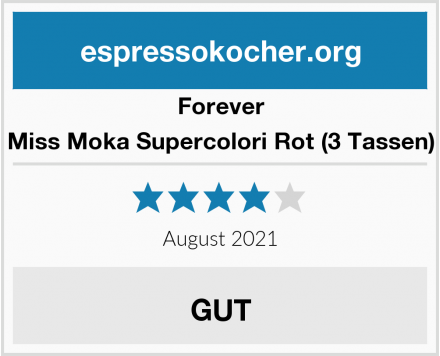 Forever Miss Moka Supercolori Rot (3 Tassen) Test