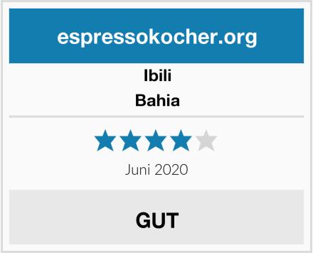 Ibili Bahia Test