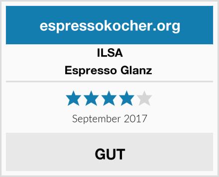 ILSA Espresso Glanz  Test