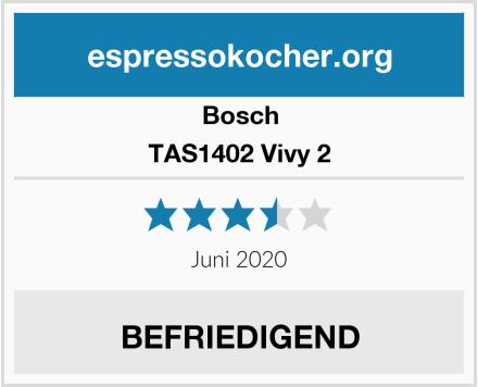 Bosch TAS1402 Vivy 2 Test
