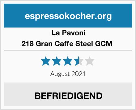 La Pavoni 218 Gran Caffe Steel GCM  Test