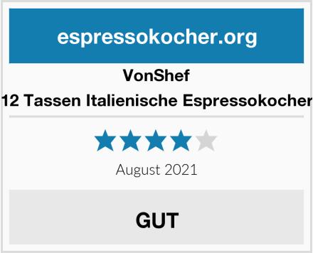 VonShef 12 Tassen Italienische Espressokocher Test
