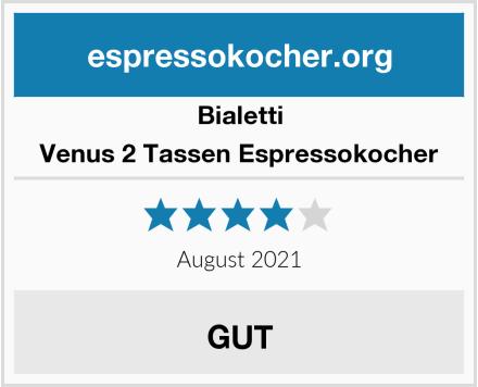 Bialetti Venus 2 Tassen Espressokocher Test